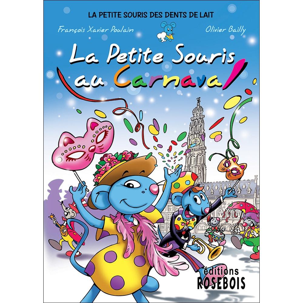 La Petite Souris au carnaval qui se passe à Arras