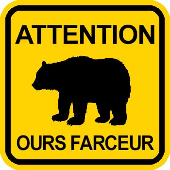 Attention, ours farceur