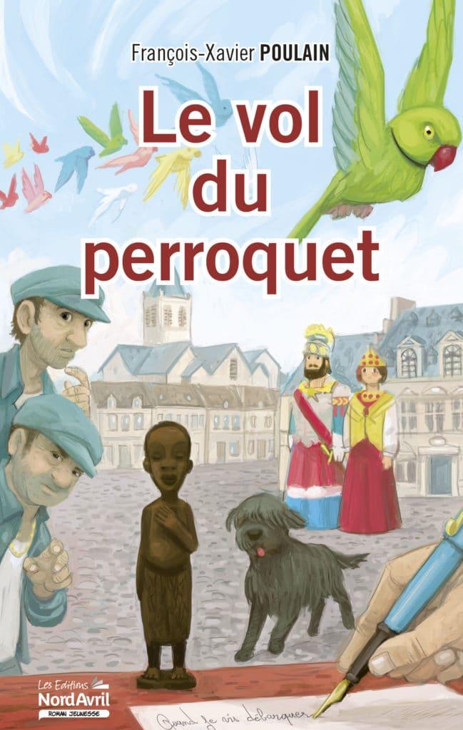 Roman jeunesse Le vol du perroquet