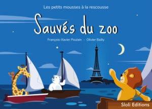 Couverture de l'album jeunesse Sauvés du zoo